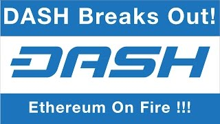 DASH Breakout! Ethereum's Powerful Move Up Continues & Coinbase down again!