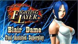 【TAS】FIGHTING LAYER (ARC) - BLAIR DAME
