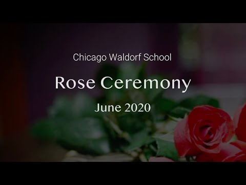 Chicago Waldorf School - Rose Ceremony June 2020