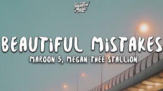 Maroon 5 & Megan Thee Stallion - Beautiful Mistakes (Lyrics)