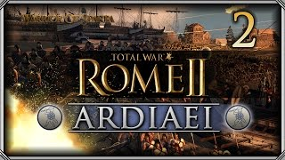 Total War Rome II: Ardiaei Campaign #2 - Helping thy Neighbours!