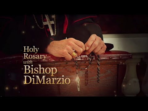 The Holy Rosary with Bishop Nicholas DiMarzio from Cathedral Preparatory School