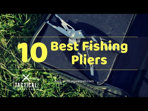 10 Best Fishing Pliers – Tactical Gears Lab 2019