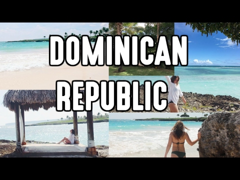 DOMINICAN REPUBLIC (Travel Diary)
