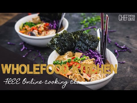 Wholefood Kitchen - My FREE Mini-Online Cooking Class