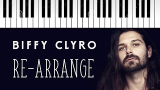 Biffy Clyro | Re-Arrange | Piano Cover