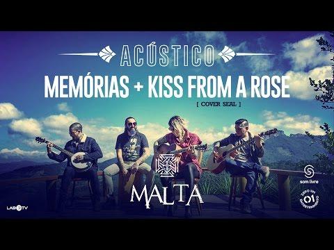 Malta - Memórias - Kiss from a Rose Cover Seal - Acústico