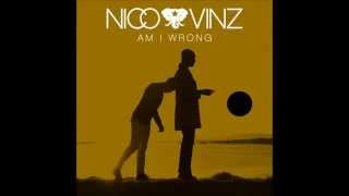 Nico & Vinz - Am I Wrong (Radio Edit)
