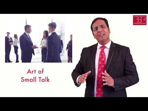 Art of Small Talks To Help win other's hearts - 37- BSR's 300 Days of Self Mastery Program