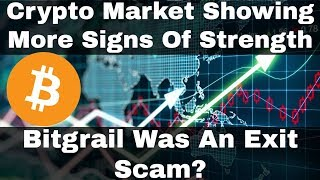 Crypto News | Crypto Market Showing More Signs Of Strength! Bitgrail Was An Exit Scam?
