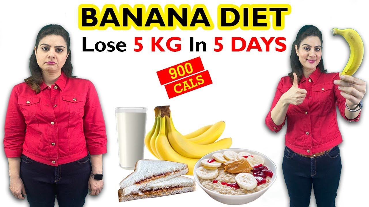 Easy Banana Diet Plan For Weight Loss & Detox   900 Calorie Diet Plan   Lose 5 kgs in 5 days Diet
