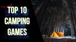 Top 10 Camping Games