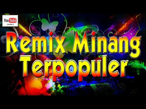Lagu Minang Remix Terlaris Terpopuler |  FULL HD (Official Video)