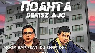 Denisz & Jo Feat Dj Emotion -  Boom Bap