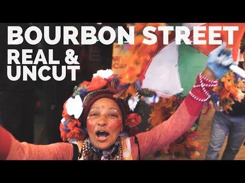 Bourbon Street, New Orleans | REAL & UNCUT