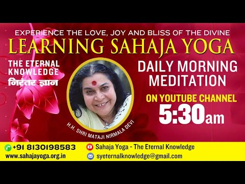 Dec 13, 2020   Morning Meditation    Sahaja Yoga - The Eternal Knowledge