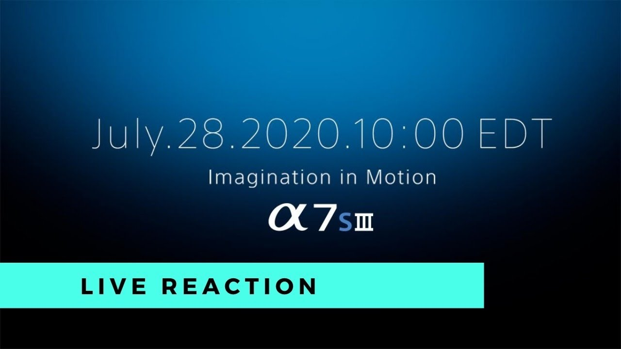 Sony A7SIII Announcement - Live ...