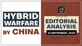 Hybrid Warfare by China l Editorial Analysis - Sept.16, 2020