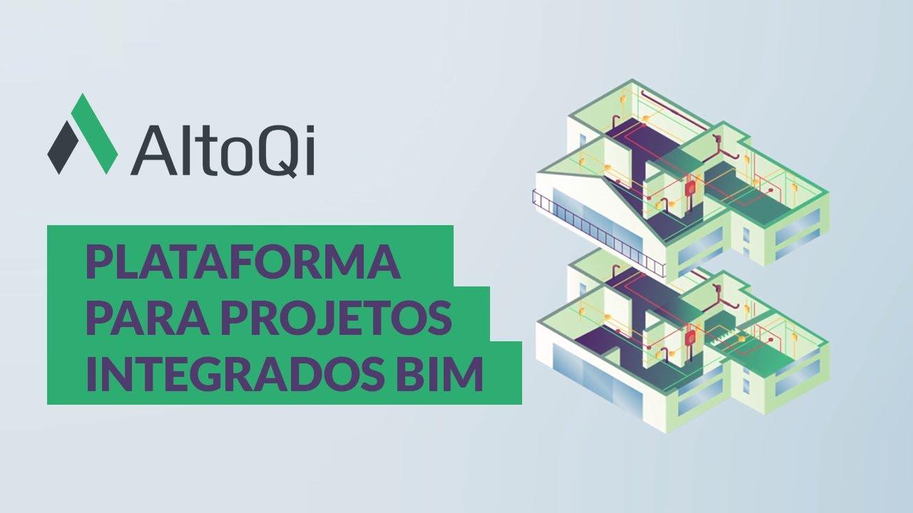 AltoQi - Plataforma para projetos integrados BIM