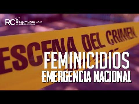 ¡FEMINICIDIOS EMERGENCIA NACIONAL!