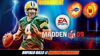 Madden 09 Tourney - Buffalo Bills @ Hialeah Seminoles