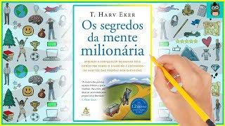 OS SEGREDOS DA MENTE MILIONÁRIA   T. Harv Eker   Resumo Animado