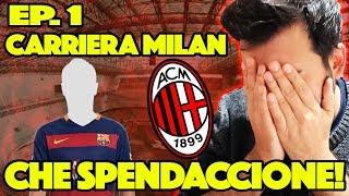 FIFA 18 - CARRIERA ALLENATORE MILAN - CHE SPENDACCIONE! #1 Daniele Brogna