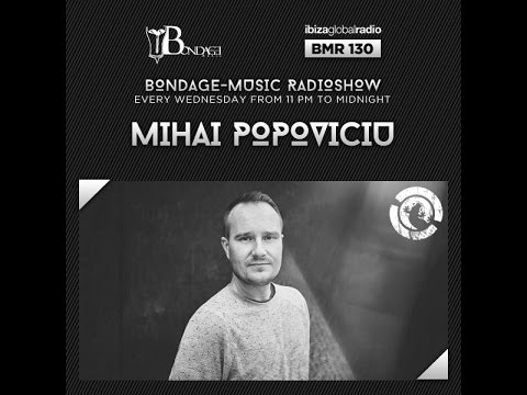 Bondage Music Radio - Edition 130 mixed by Mihai Popoviciu