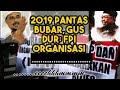 2019 Pantas Bubar, Gus Dur: FPI Organisasi Bajingan