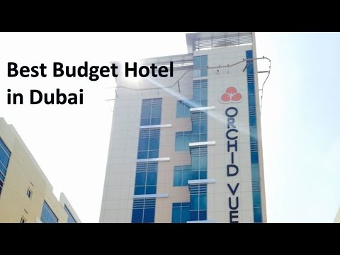 Orchid Vue Hotel Bur Dubai Walk Through Best Budget Hotels In