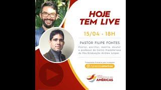 LIVE 15.04.20   Rev. JR Vargas e Pastor Filipe Fontes