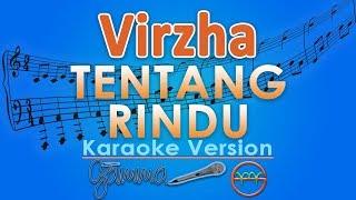 Virzha Tentang Rindu Karaoke Lirik Tanpa Vokal by GMusic