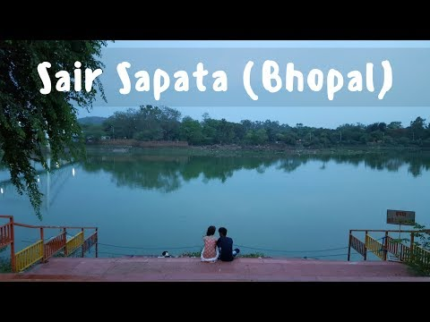Sair Sapata (Bhopal) - Things to do in Bhopal