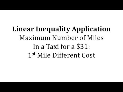 Linear Inequality App: Maximum Miles in a Taxi Given Total Cost (1st Mile Different Cost) thumbnail