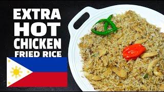 Chicken Fried Rice - Extra Spicy Chicken Rice - Pinoy Style Chicken Fried Rice - Filipino Chicken