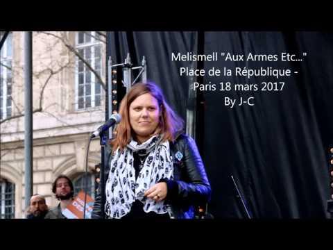 Melissmell Aux Armes Etc   Paris le 28 03 2017