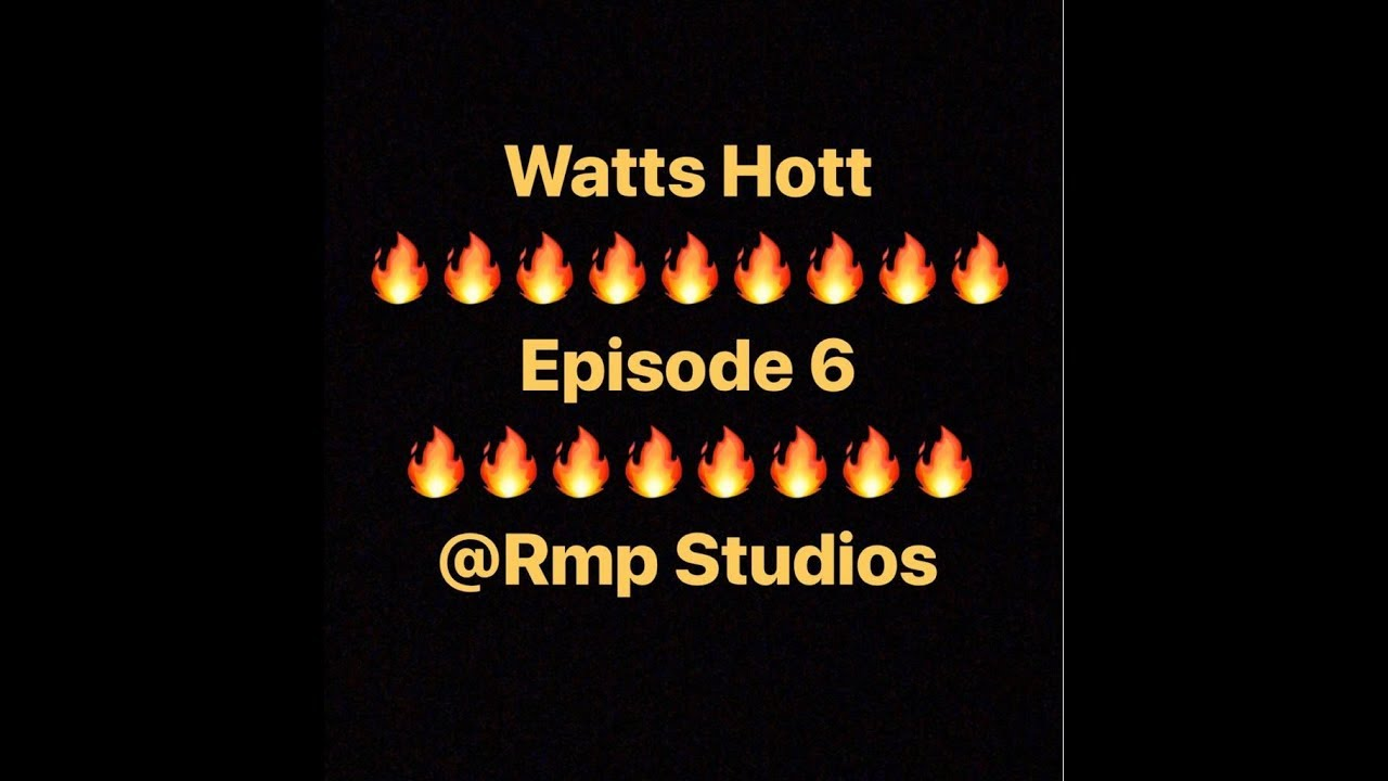 Watts Hott Episode 6 ft Ochi Uba Eats, Rivers Foundation, Anthony Freshh with Steppa Sahvage