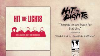 Watch Hit The Lights These Backs Are Made For Stabbing video