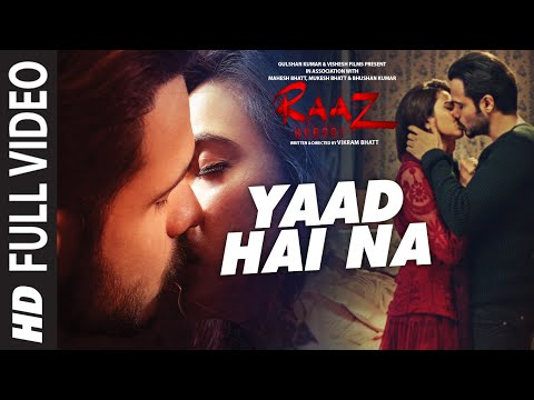 YAAD HAI NA  FUll Video Song | Raaz Reboot |Arijit Singh |Emraan Hashmi,Kriti Kharbanda,Gaurav Arora