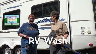 DIY RV Wash - RV $ Saving Tip - Wash Your RV Yourself
