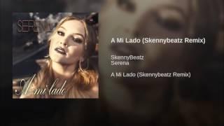 A Mi Lado (Skennybeatz Remix)