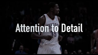 Attention to Detail: Kevin Durant