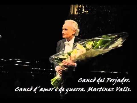 José Carreras. Cançó del Forjador. Cançó d´amor i de guerra.