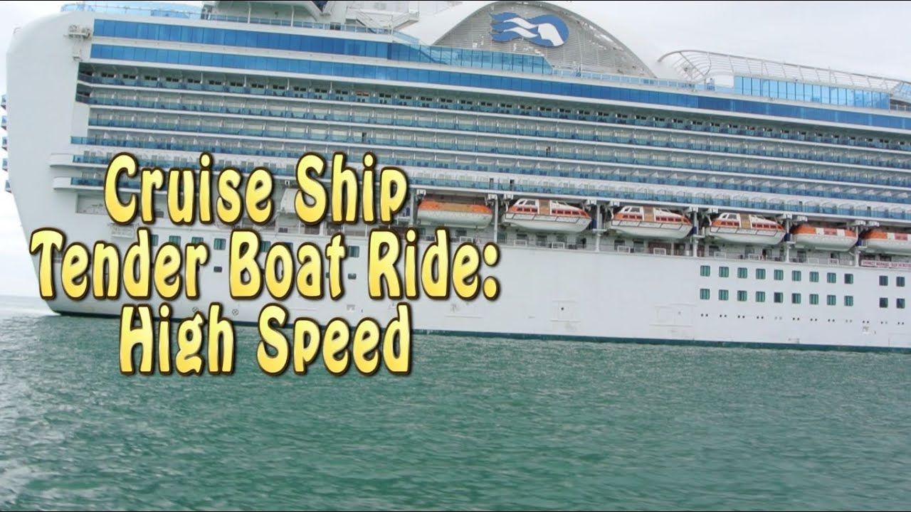 Cruise Ship Tender Boat High Speed Ride YouTube - Cruise ship speed