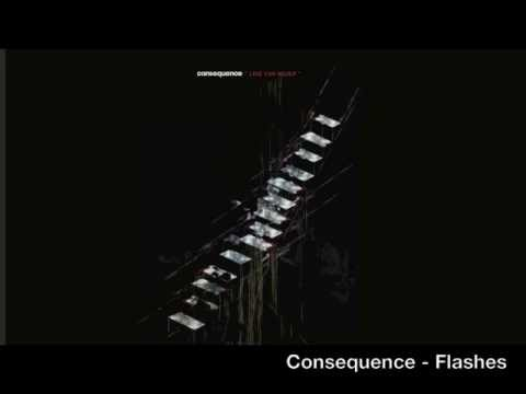 Consequence - Flashes
