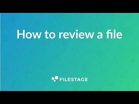 Filestage | How to Review Files