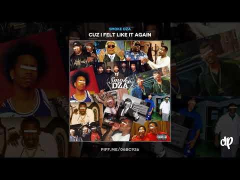 Smoke DZA - Full Tank In The Bronco ft. Levy Grey x Westside Gunn [Cuz I Felt Like It Again]