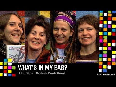 The Slits - What's In My Bag?