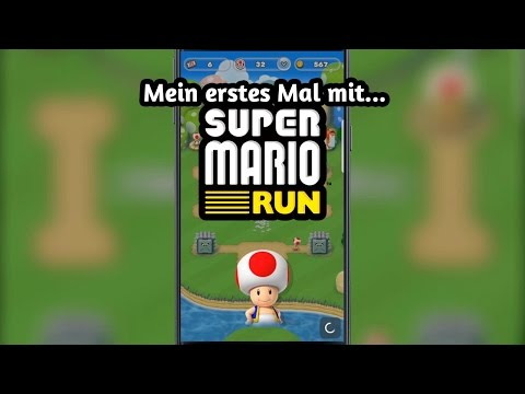 Mein erstes Mal mit... Super Mario Run [Android-Version]