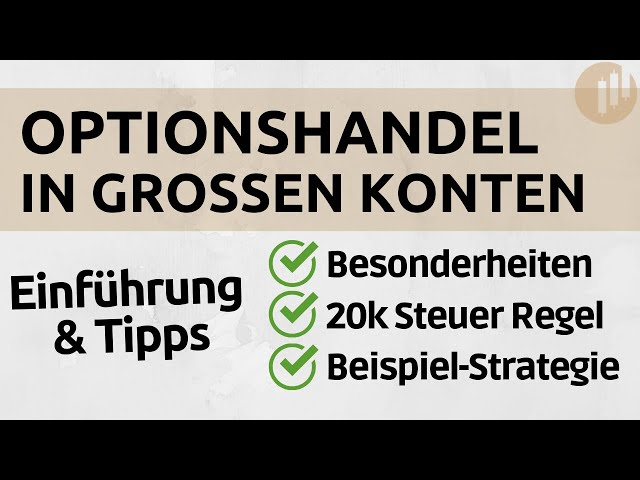 Optionshandel für große Konten - Wie du richtig startest (Teil 1)